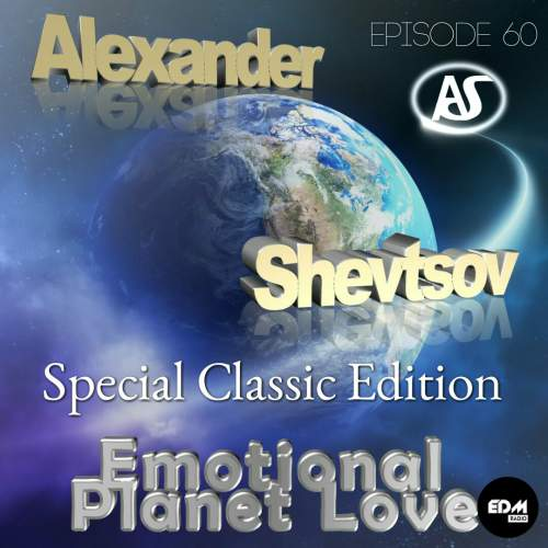 Alexander Shevtsov - Emotional Planet Love #060