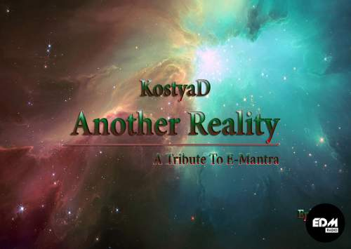 KostyaD - Another Reality #019