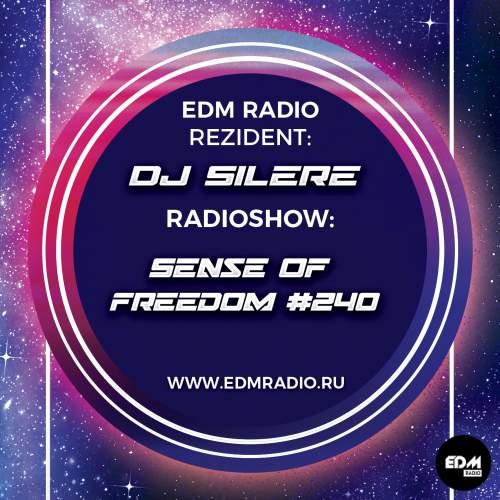 DJ Silere - Sense Of Freedom #240