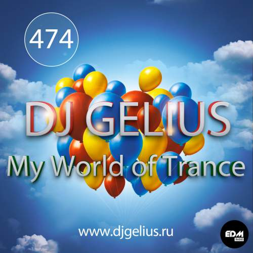 DJ GELIUS - My World of Trance #474 (05.11.2017) MWOT 474
