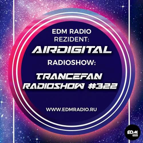 Airdigital - Trancefan Radioshow #322 2017-11-02