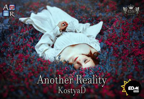KostyaD - Another Reality #021