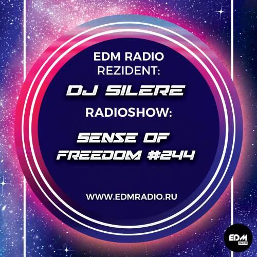DJ Silere - Sense Of Freedom #244