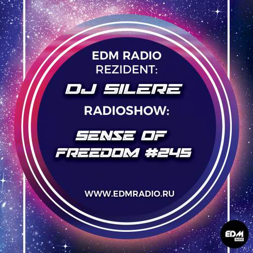 DJ Silere - Sense Of Freedom #245