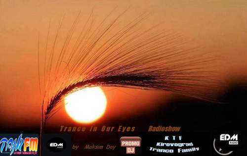 MaksDay - Trance In Our Eyes #133