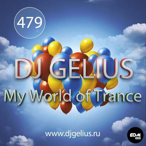 DJ GELIUS - My World of Trance #479 (10.12.2017) MWOT 479