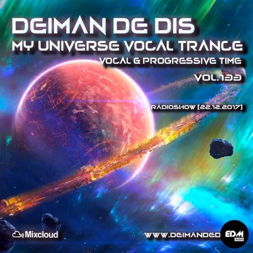 Deiman de Dis - My Universe Vocal Trance #133