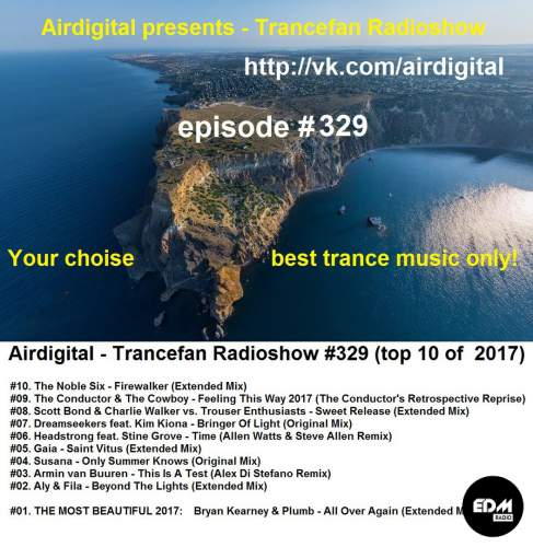Airdigital - Trancefan Radioshow #329 (top 10 of 2017)