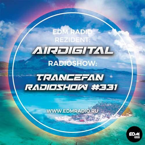 Airdigital - Trancefan Radioshow #331