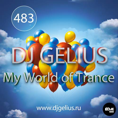 DJ GELIUS - My World of Trance #483 (07.01.2018) MWOT 483