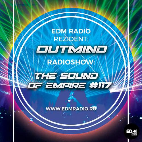 Outmind - The Sound of Empire #117