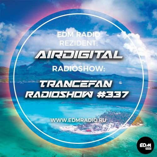 Airdigital - Trancefan Radioshow #337