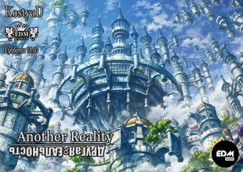 KostyaD - Another Reality #036