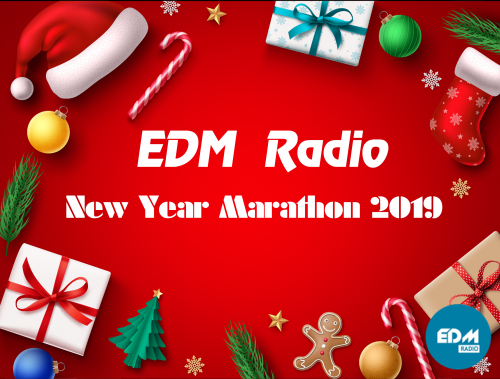 EDM Radio New Year Marathon 2019 (25.12.2019)