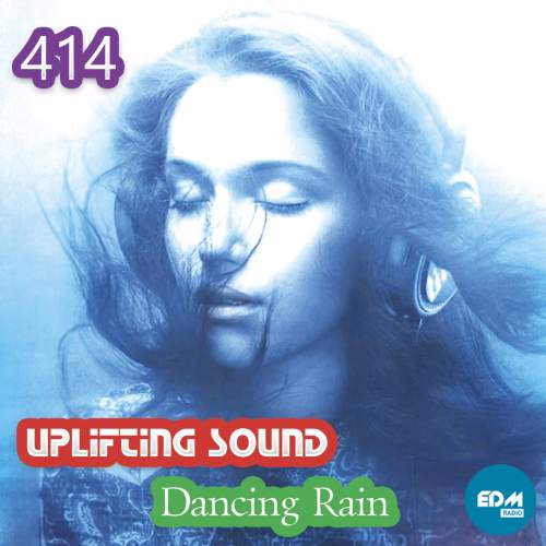 Uplifting Sound - Dancing Rain 414