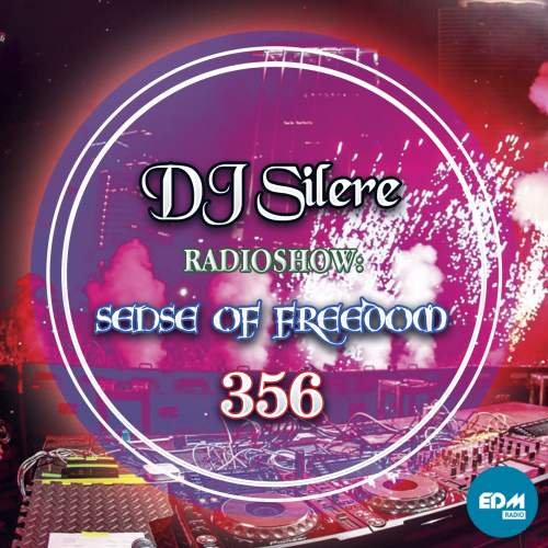 DJ Silere - Sense Of Freedom 356